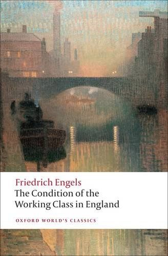 Click to view Friedrich Engels The Condition of the Working Class in England
